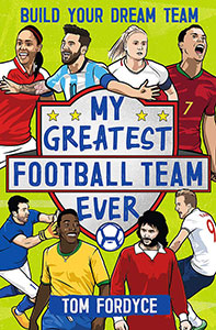My Greatest Football Team